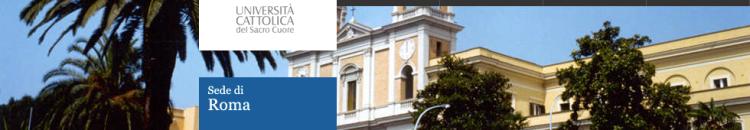 Università Cattolica del Sacro Cuore Sede di Roma